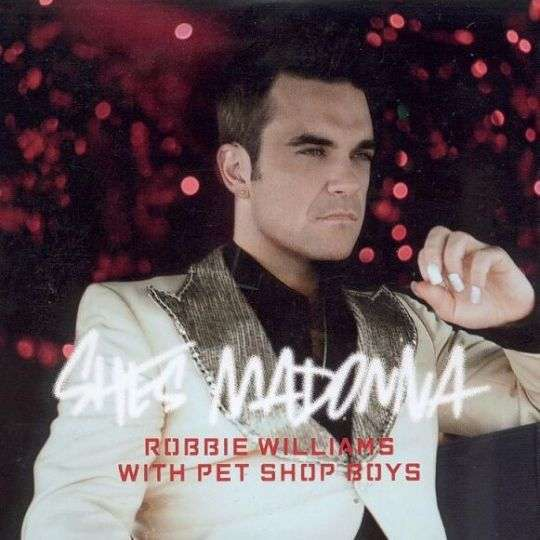 Coverafbeelding She's Madonna - Robbie Williams With Pet Shop Boys