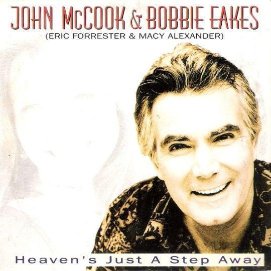 Coverafbeelding John McCook & Bobbie Eakes (Eric Forrester & Macy Alexander) - Heaven's Just A Step