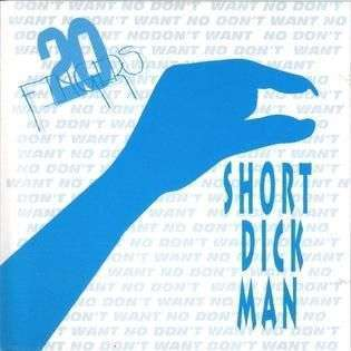 Coverafbeelding 20 Fingers - Short Dick Man