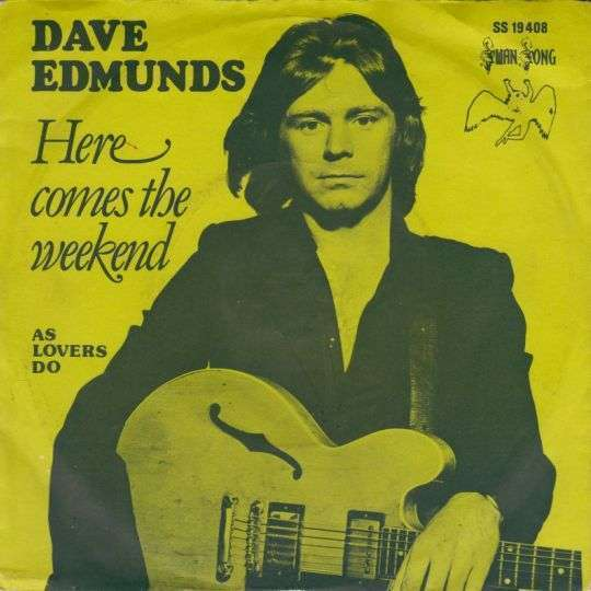 Coverafbeelding Here Comes The Weekend - Dave Edmunds