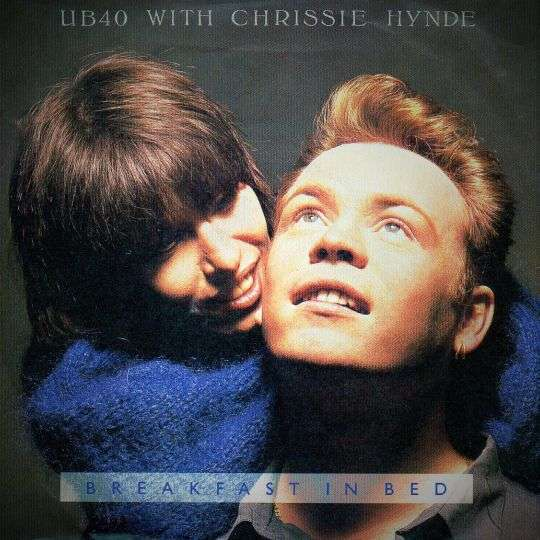 Coverafbeelding Breakfast In Bed - Ub40 With Chrissie Hynde