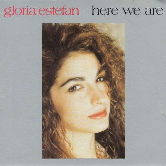 Coverafbeelding Here We Are - Gloria Estefan
