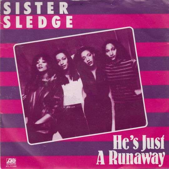 Coverafbeelding He's Just A Runaway - Sister Sledge