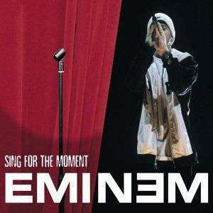 Coverafbeelding Sing For The Moment - Eminem