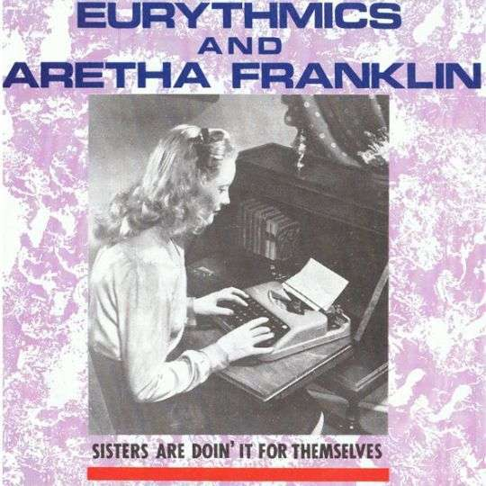 Coverafbeelding Sisters Are Doin' It For Themselves - Eurythmics And Aretha Franklin