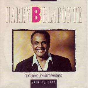 Coverafbeelding Harry Belafonte featuring Jennifer Warnes - Skin To Skin