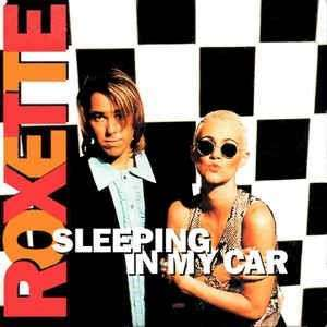 Coverafbeelding Sleeping In My Car - Roxette