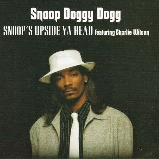 Coverafbeelding Snoop Doggy Dogg featuring Charlie Wilson - Snoop's Upside Ya Head