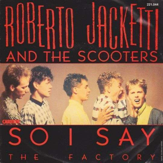 Coverafbeelding So I Say - Roberto Jacketti And The Scooters