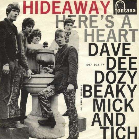 Coverafbeelding Hideaway - Dave Dee Dozy Beaky Mick And Tich