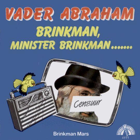 Coverafbeelding Brinkman, Minister Brinkman ....... - Vader Abraham