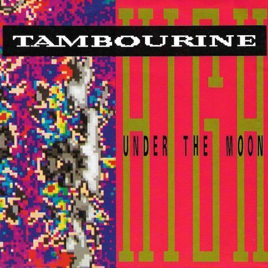 Coverafbeelding Tambourine - High Under The Moon