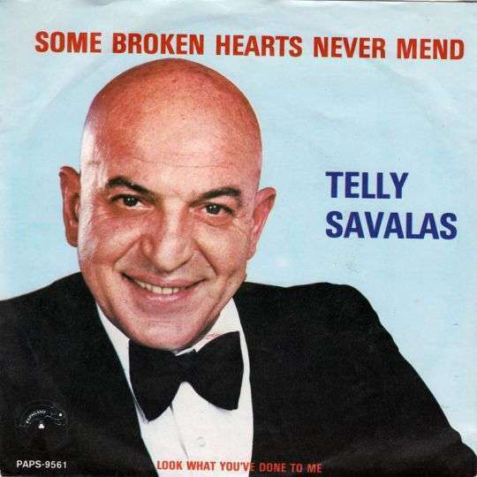 Coverafbeelding Some Broken Hearts Never Mend - Telly Savalas