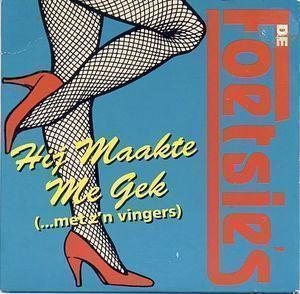 Coverafbeelding De Foetsie's - Hij Maakte Me Gek (...Met Z'n Vingers)