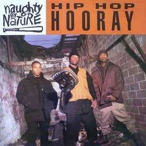 Coverafbeelding Naughty By Nature - Hip Hop Hooray