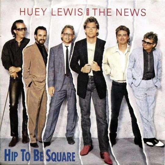 Coverafbeelding Hip To Be Square - Huey Lewis And The News