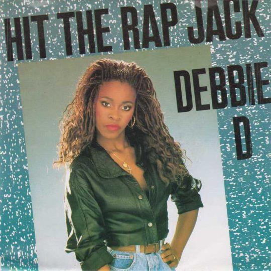 Coverafbeelding Debbie D - Hit The Rap Jack