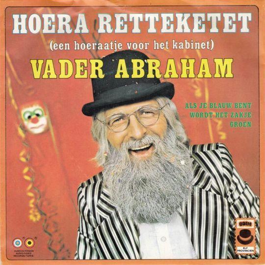 Coverafbeelding Hoera Retteketet (Een Hoeraatje Voor Het Kabinet) - Vader Abraham