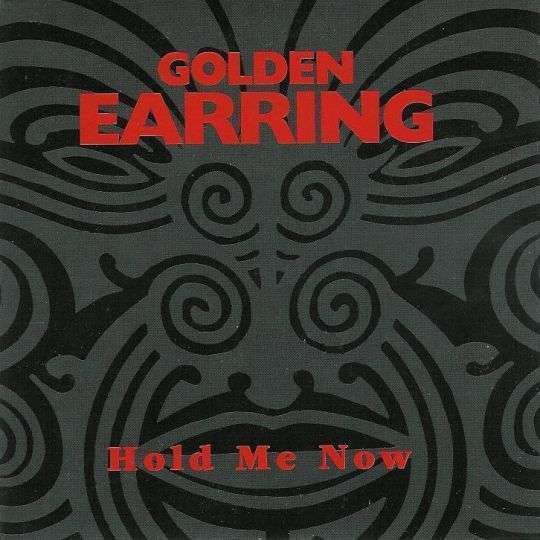 Coverafbeelding Hold Me Now - Golden Earring