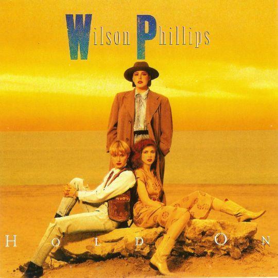 Coverafbeelding Hold On - Wilson Phillips