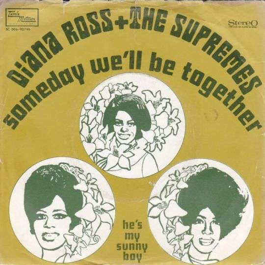 Coverafbeelding Someday We'll Be Together - Diana Ross + The Supremes