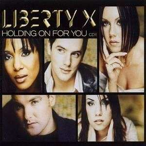 Coverafbeelding Holding On For You - Liberty X