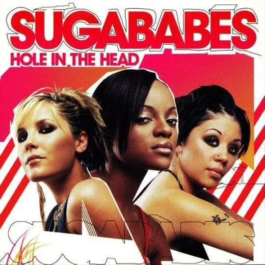Coverafbeelding Sugababes - Hole In The Head
