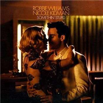 Coverafbeelding Somethin' Stupid - Robbie Williams & Nicole Kidman