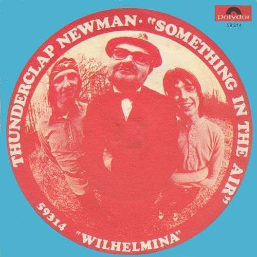 Coverafbeelding Thunderclap Newman - Something In The Air