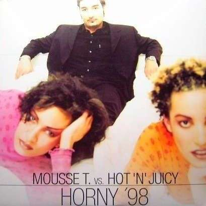 Coverafbeelding Horny '98 - Mousse T. Vs. Hot 'n' Juicy