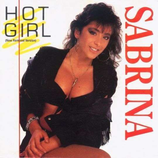 Coverafbeelding Sabrina - Hot Girl (New Remixed Version)