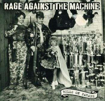 Coverafbeelding Bulls On Parade - Rage Against The Machine