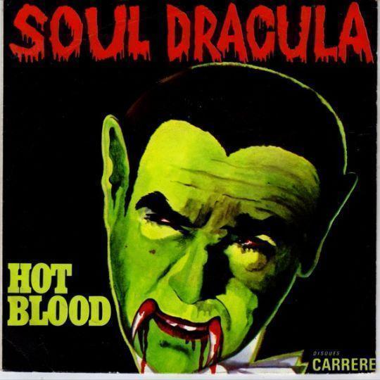 Coverafbeelding Hot Blood - Soul Dracula