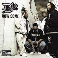 Coverafbeelding How Come - D12