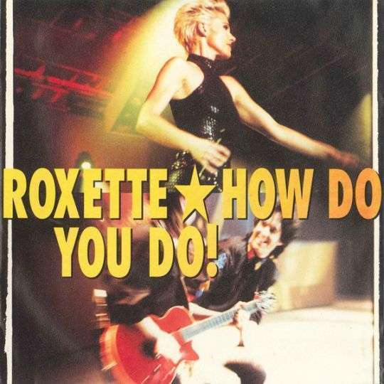 Coverafbeelding How Do You Do! - Roxette