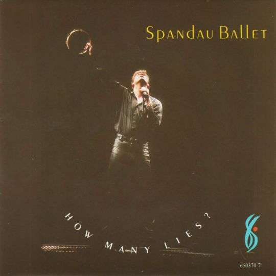 Coverafbeelding Spandau Ballet - How Many Lies?