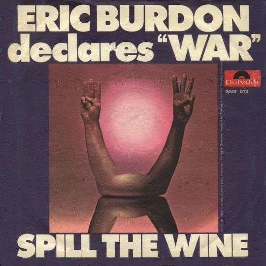 "Coverafbeelding Spill The Wine - Eric Burdon Declares ""war"""