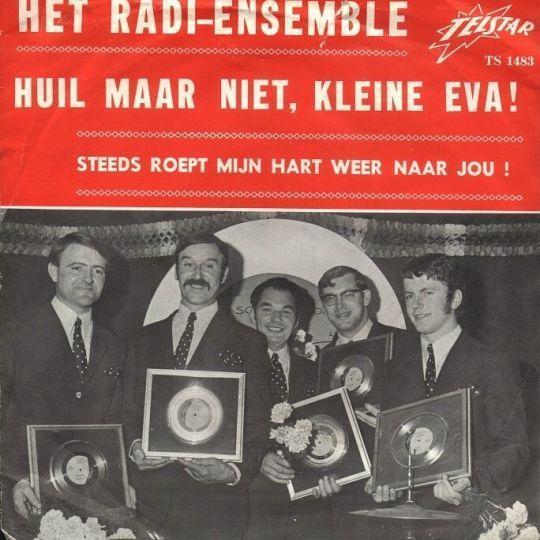 Coverafbeelding Huil Maar Niet, Kleine Eva! - Het Radi-ensemble