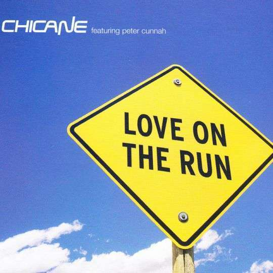 Coverafbeelding Love On The Run - Chicane Featuring Peter Cunnah