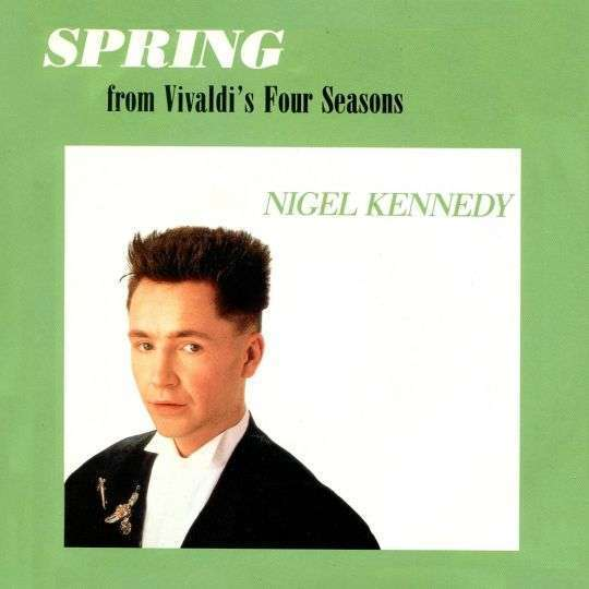 Coverafbeelding Nigel Kennedy - Spring - From Vivaldi's Four Seasons