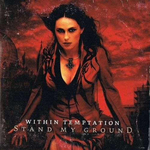 Coverafbeelding Stand My Ground - Within Temptation