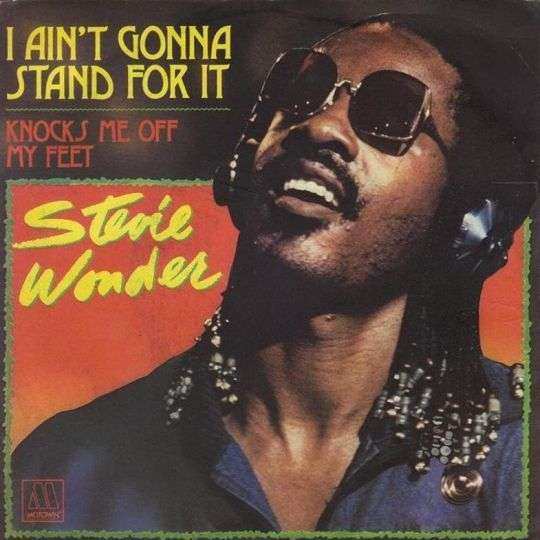 Coverafbeelding I Ain't Gonna Stand For It - Stevie Wonder