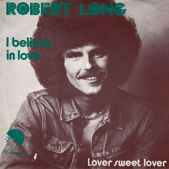 Coverafbeelding I Believe In Love - Robert Long