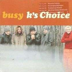 Coverafbeelding K's Choice - Busy