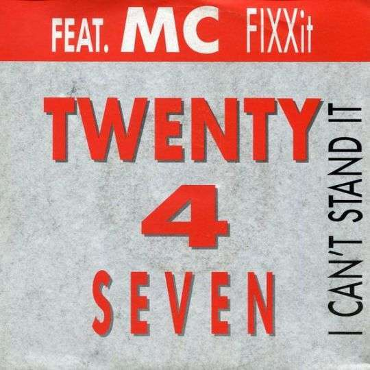 Coverafbeelding I Can't Stand It - Twenty 4 Seven Feat. Mc Fixxit