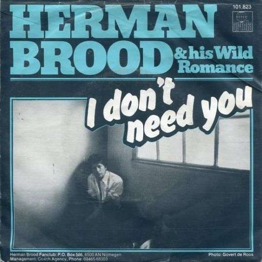 Coverafbeelding I Don't Need You - Herman Brood & His Wild Romance