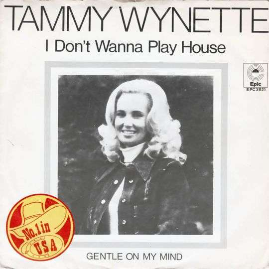 Coverafbeelding I Don't Wanna Play House - Tammy Wynette