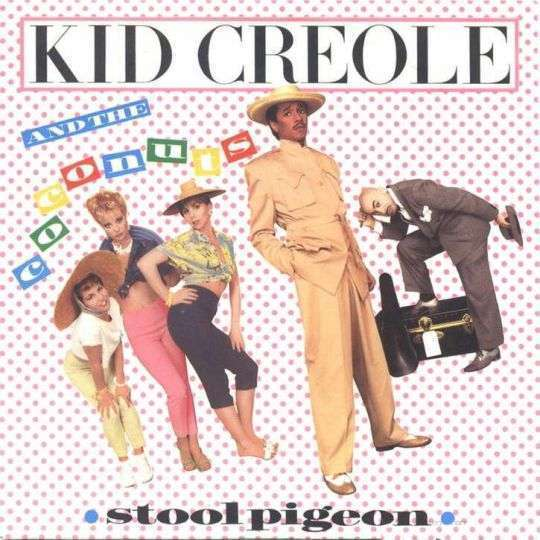 Coverafbeelding Stool Pigeon - Kid Creole And The Coconuts