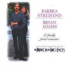 Coverafbeelding Barbra Streisand & Bryan Adams - I Finally Found Someone