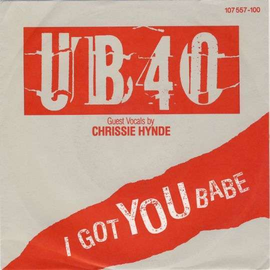 Coverafbeelding I Got You Babe - Ub40 - Guest Vocals By Chrissie Hynde
